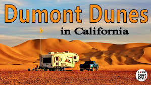 thanksgiving camping california camping at the dumont dunes in southern california youtube