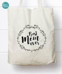 canvas tote bag best mom ever canvas tote bag mother u0027s day tote