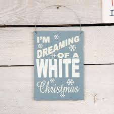 i m dreaming of a i m dreaming of a white christmas sign by berry apple