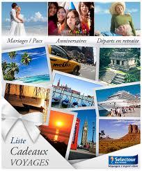 liste de mariage voyage liste de voyage selectour bleu voyages