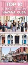 best 25 havana cuba ideas on pinterest cuba cuba turismo and