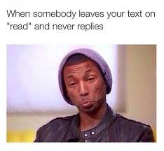Pharrell Meme - left your text on read jokeitup com