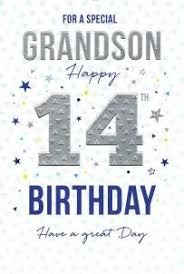 for a special grandson happy 14th birthday card have a great day