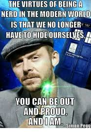 Simon Meme - the virtues of being a nerd in the modern worid is that we no