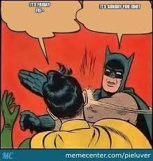 Its Sunday Meme - robin its sunday by pieluver meme center