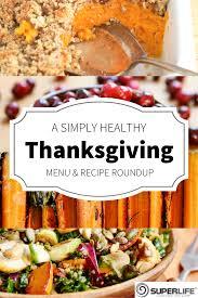thanksgiving meal planning thanksgiving menu planning made simple u0026 healthy superlife