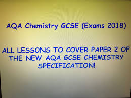 aqa chemistry new spec 2018 exams paper 2 topic 4 chemistry