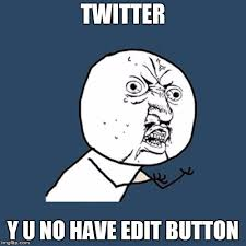 Edit Meme - y u no meme imgflip
