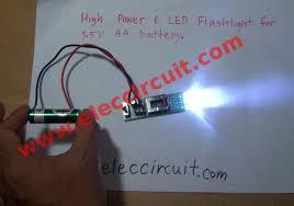 aa battery light bulb high power led flashlight circuit with 1 5v aa battery