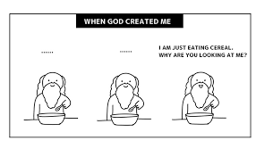 When God Made Me Meme - when god created you by mclelun on deviantart