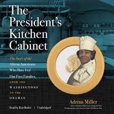 who was in washington s cabinet the president s kitchen cabinet audiobook listen instantly