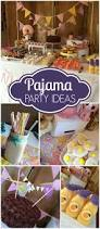 Halloween Slumber Party Ideas by Best 20 Pajama Party Ideas On Pinterest Sleepover Party