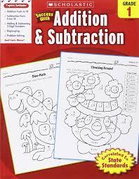 amazon com scholastic success with addition u0026 subtraction grade