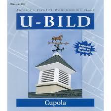 shop u bild cupola woodworking plan at lowes com
