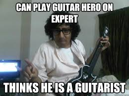 Player Memes - scumbag guitar hero player memes quickmeme