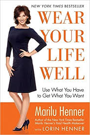 lou henner book wear your well use what you to get what you want