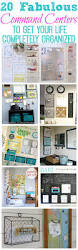 20 fabulous command centers organizing organizations and cleaning