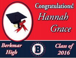graduation sign senior graduation signs last chance berkmar high school
