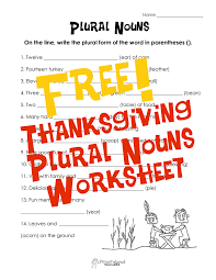 Noun Worksheet Kindergarten Thanksgiving Plural Nouns Worksheet Updated Squarehead Teachers