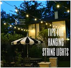 tips for hanging outdoor string lights use string to