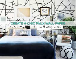 create a diy chic faux wallpaper in 5 easy steps domino