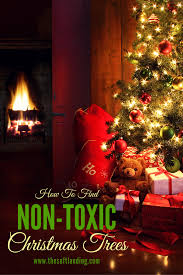 find a non toxic artificial christmas tree soft landing