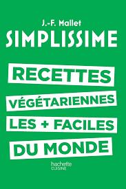 meilleur livre cuisine vegetarienne livre de cuisine végétarienne recettes les faciles du monde