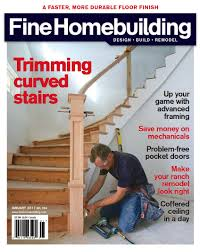Fine Woodworking Magazine Reviews by Magazine Fine Homebuilding