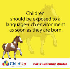 quote about learning environment childup early learning quote 081 language rich environment