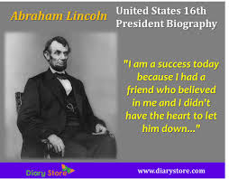quotes about leadership lincoln abraham lincoln united states 16th president biography diary