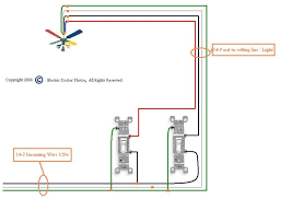 ceiling light wiring a ceiling fan with two switches within
