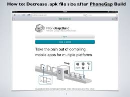 apk file decrease apk files size after phonegap build