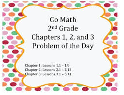 go math 2nd grade chapters 1 3 problem of the day worksheets and