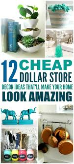 discount home decorating 12 cheap and easy dollar store decor hacks that ll make your home