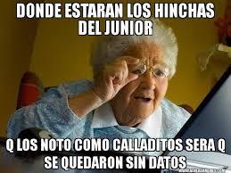 Junior Meme - donde estaran los hinchas del junior q los noto como calladitos sera