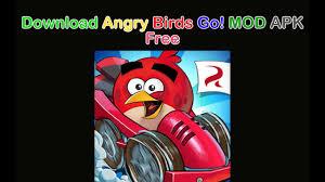 angry birds go mod apk angry birds go mod apk free
