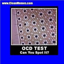 ocd test clean memes