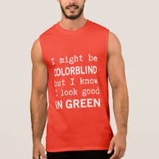 Green Red Color Blind Colorblind T Shirts U0026 Shirt Designs Zazzle