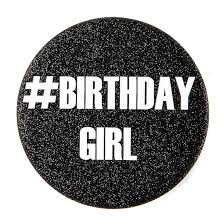 birthday girl birthday girl button icing us