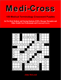 Anatomy And Physiology Games And Puzzles Crossword About Medi Cross Ii 50 Advanced Medical Terminology Crossword