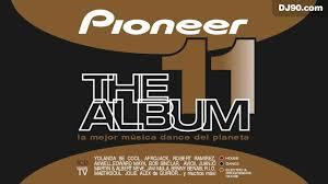 pioneer album pioneer the album vol 11 2010