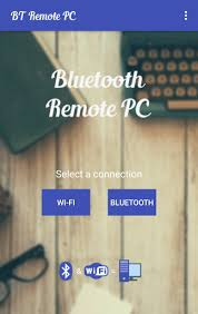 bluetooth apk bluetooth remote pc apk for android