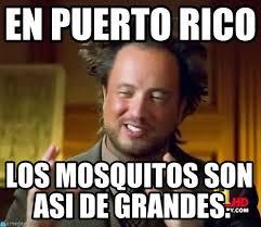 Puerto Rican Memes - en puerto rico ancient aliens meme on memegen