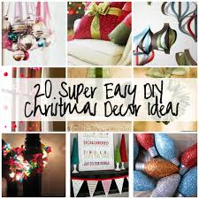 Easy Home Made Christmas Decorations by Diy Christmas Home Decorations U2013 Happy Holidays