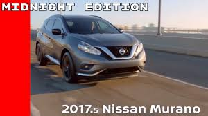 2017 nissan murano platinum midnight edition 2017 nissan murano midnight edition youtube