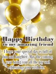 the unforgettable happy birthday cards to an awesome celebration happy birthday card for friends they re
