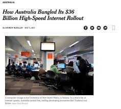 why australia u0027s nbn rollout has become a worldwide embarrassment
