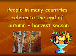 thanksgiving 感恩節 in many countries celebrate the end of