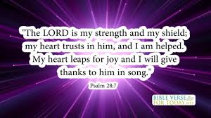 bible verses on strength psalm 28 7 bible verses daily for
