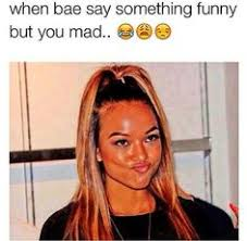 She Mad Meme - when bae is mad at you humor pinterest bae mad and
